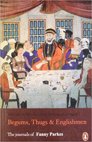 Begums, Thugs & Englishmen : The Journal