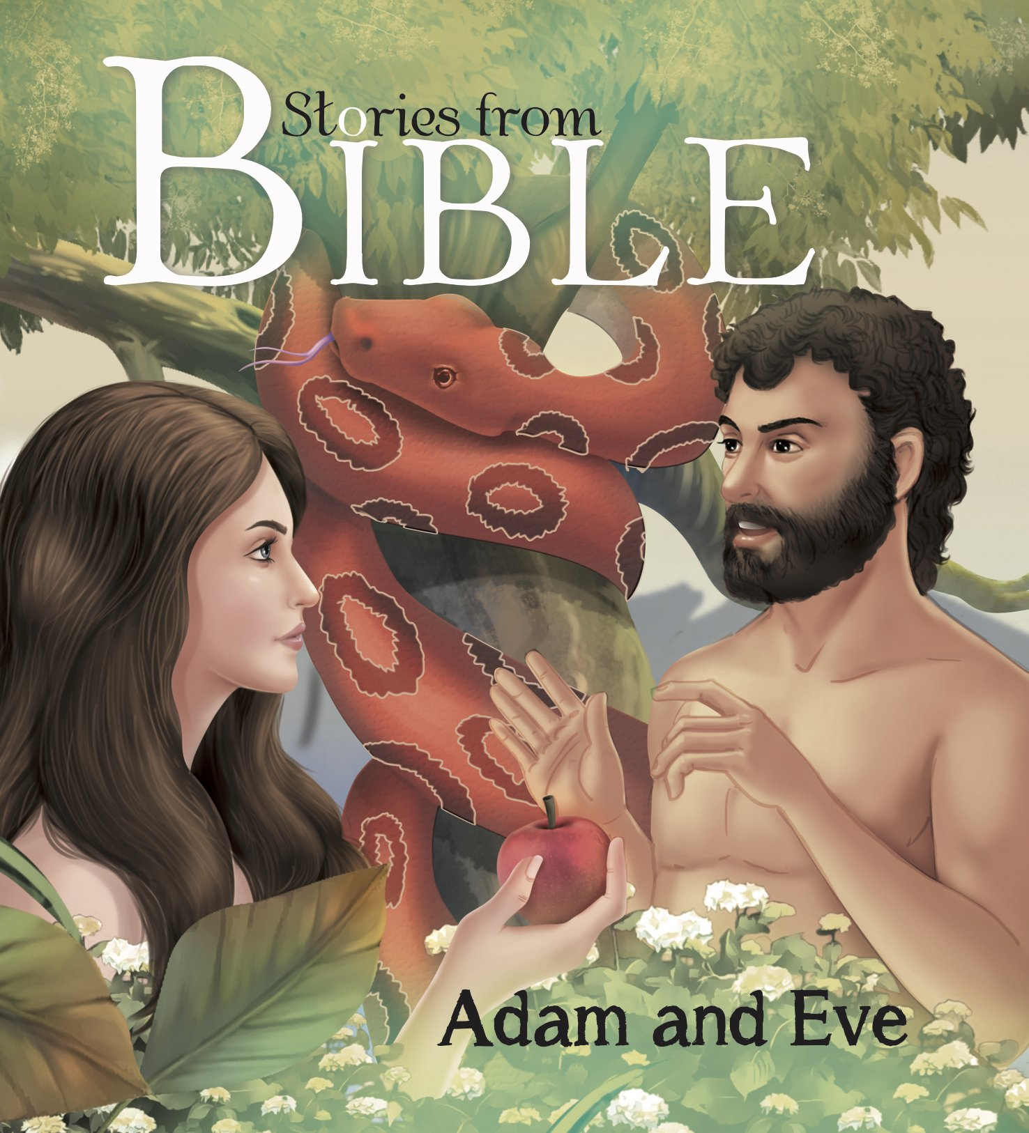 Stories from Bible: ADAM AND EVE