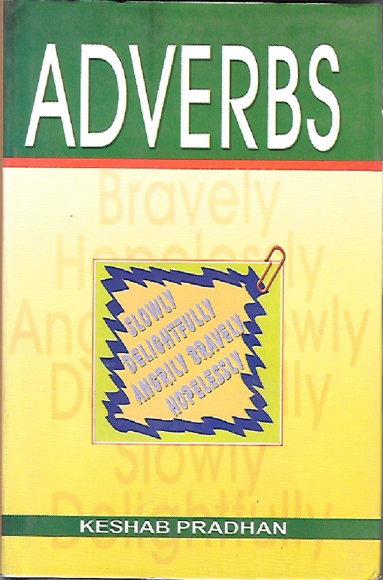 Adverbs - Keshab Pradhan