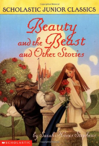 SCHOLASTIC JUNIOR CLASSICS: BEAUTY AND THE BEAST AND OTHER STORIES