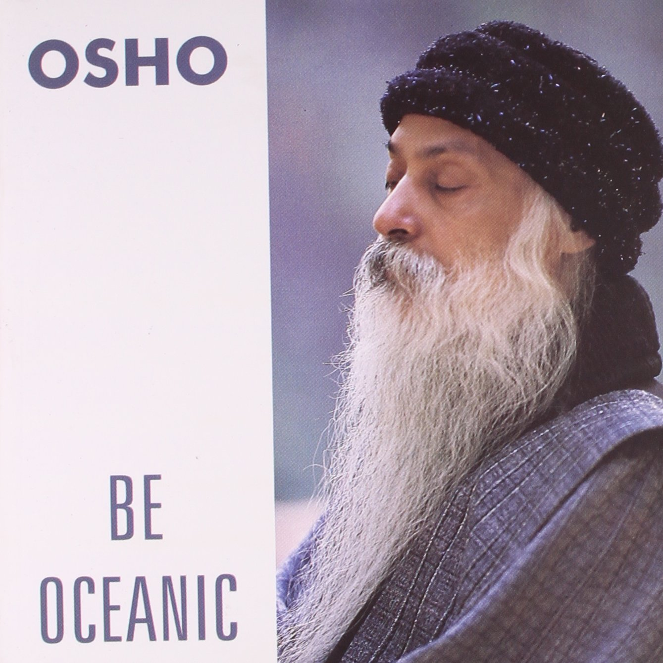 BE OCEANIC : OSHO