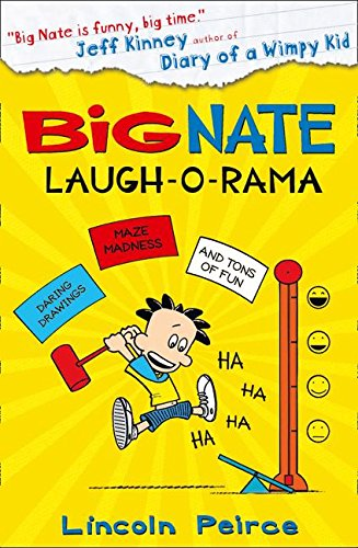 BIG NATE : LAUGH-O-RAMA - Daring Drawings, Maze Madness And Tons of Fun