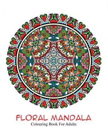 Coloring Book For Adults : FLORAL  MANDALA