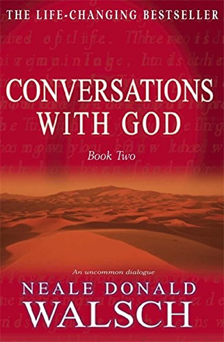 The Life-Changing Bestseller : CONVERSATION WITH GOD - Book 2 - An uncommon Dialogue