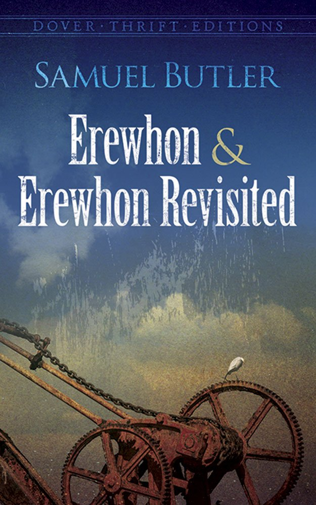 Dover Thrift Editions: EREWHON AND EREWHON REVISITED