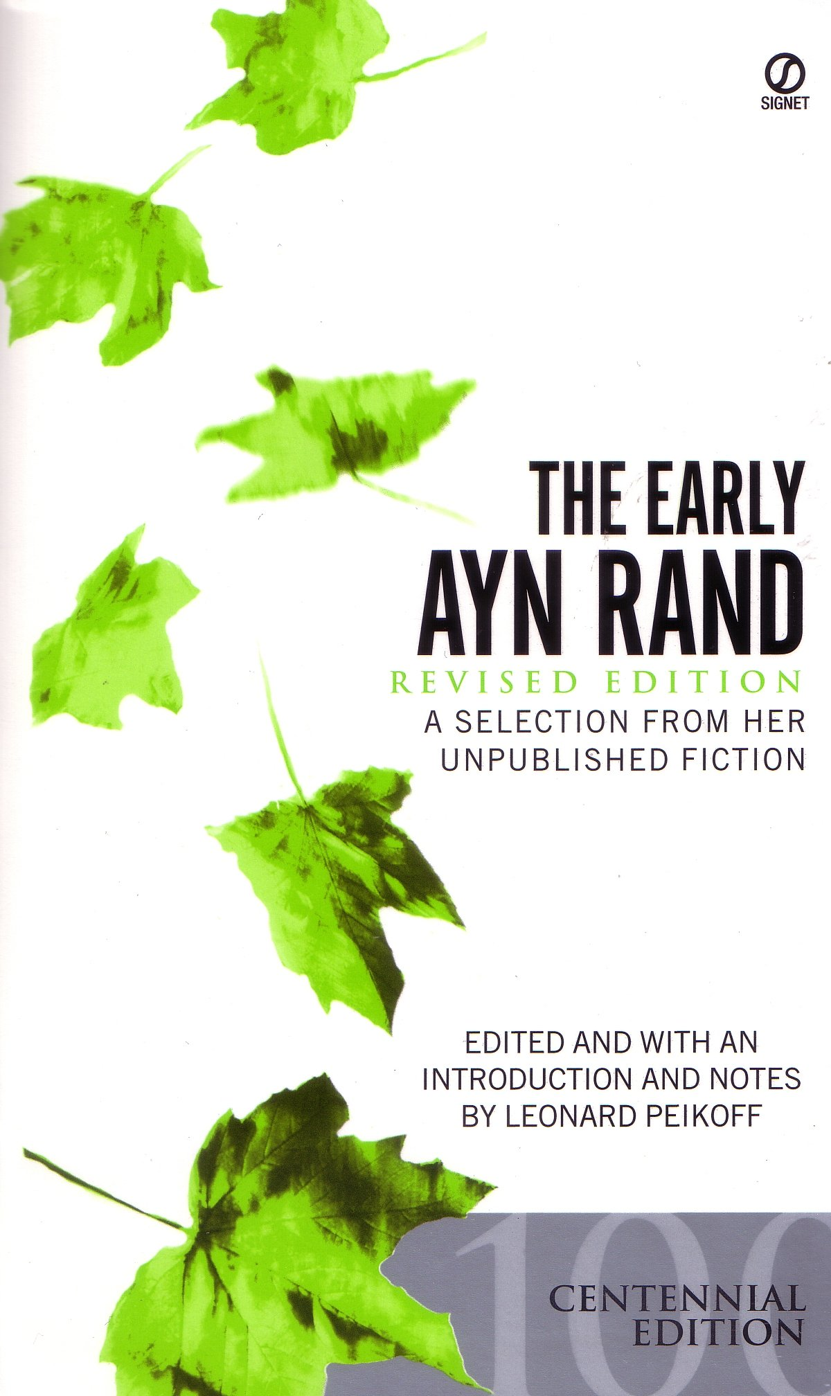 Early Ayn Rand, The : Revised Edition :