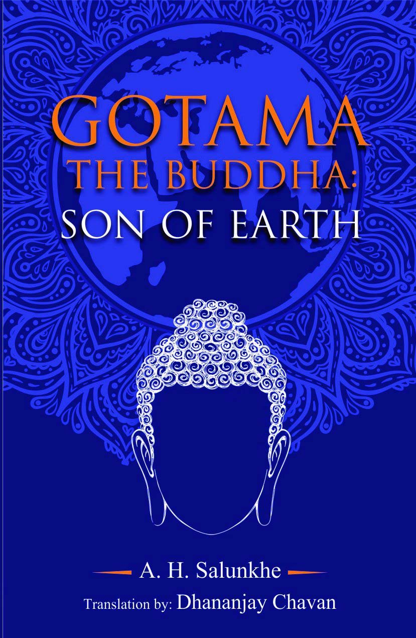GOTAMA THE BUDDHA :  SON OF EARTH