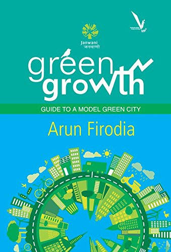 GREEN GROWTH : Guide to a Model Green City