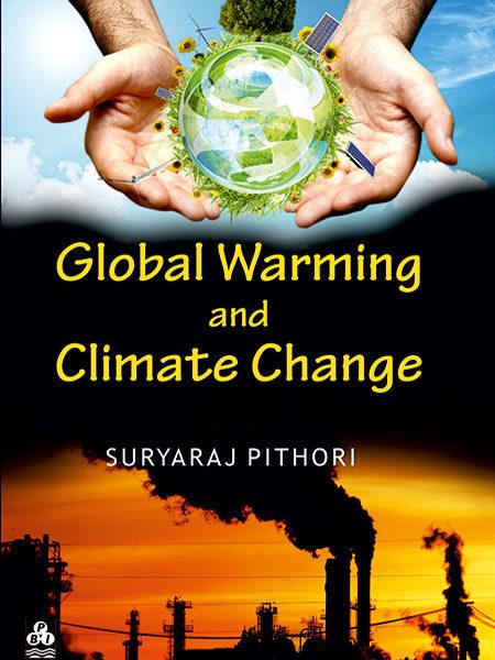 Global Warming and Climate Change - Suryaraj Pithori