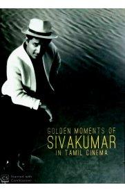 Golden Moments of Sivakumar