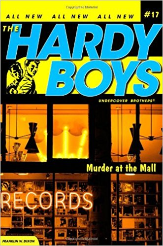 HARDY BOYS MURDER AT THE MALL 17