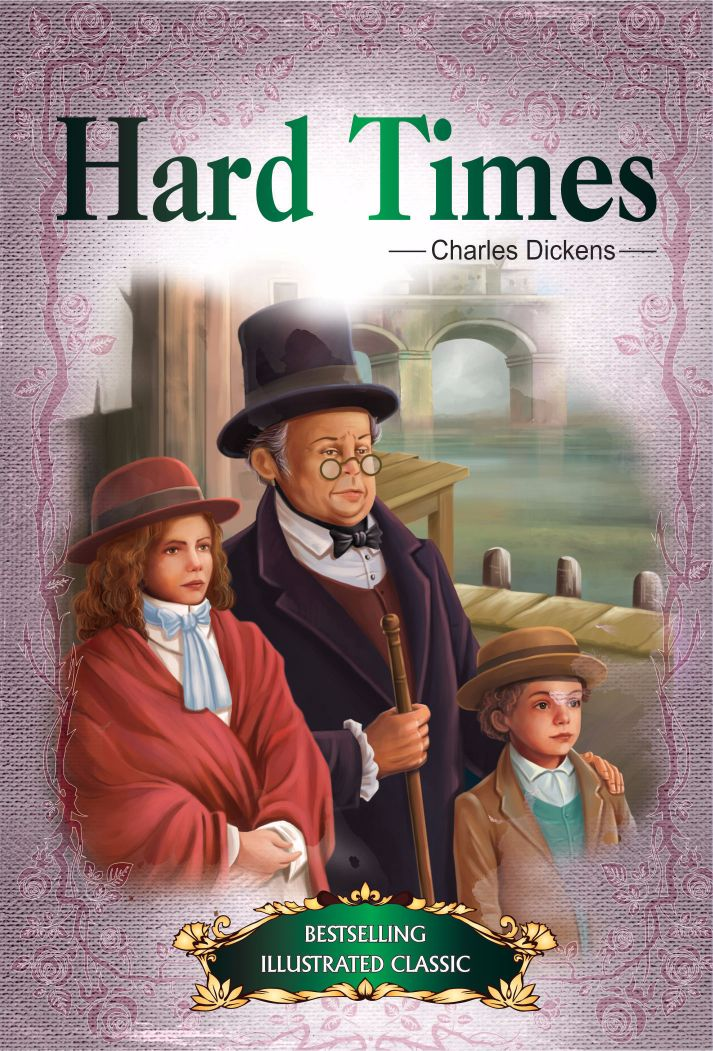 Bestselling Illustrated Classics: HARD TIMES