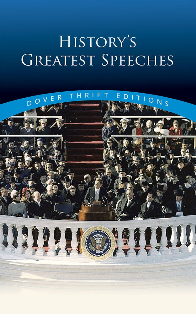 Dover Thrift Editions: HISTORY'S GREATEST SPEECHES