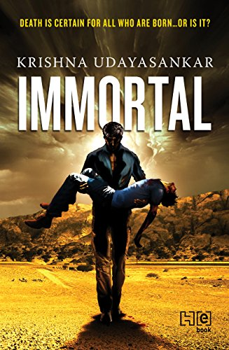 IMMORTAL : DEATH IS CERTAIN FOR ALL WHO ARE BORN ... OR IS IT?