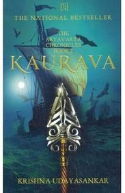 THE ARYAVARTA CHRONICLES - BOOK TWO - KAURAVA