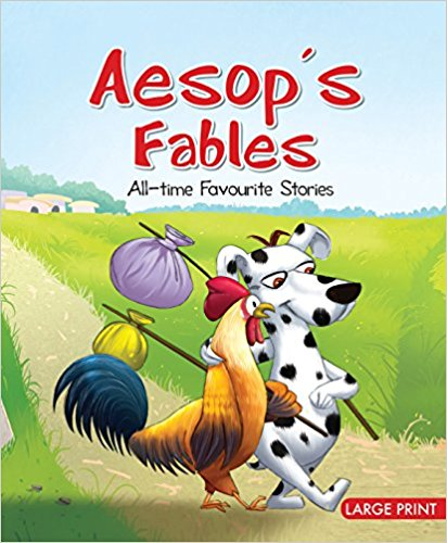 Large Print: Aesop's Fables - ALL TIME FAVOURITE STORIES