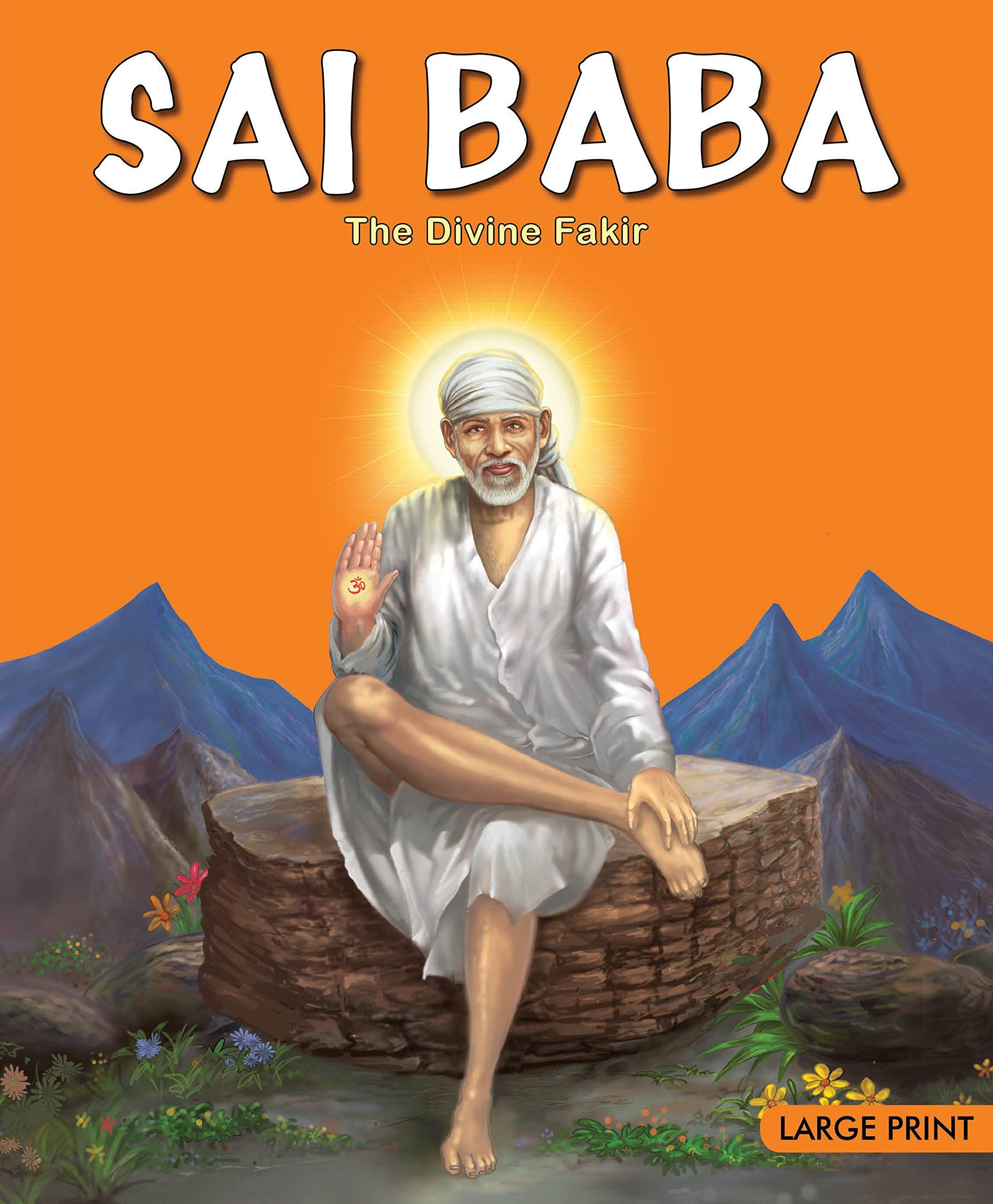Large Print: SAI BABA - The Divine Fakir