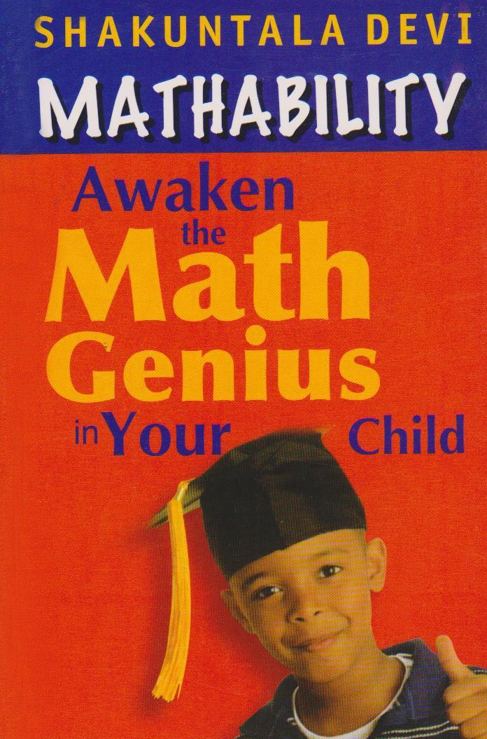 MATHABILITY by Shakuntala Devi - Awaken the Math Genius in Your Child