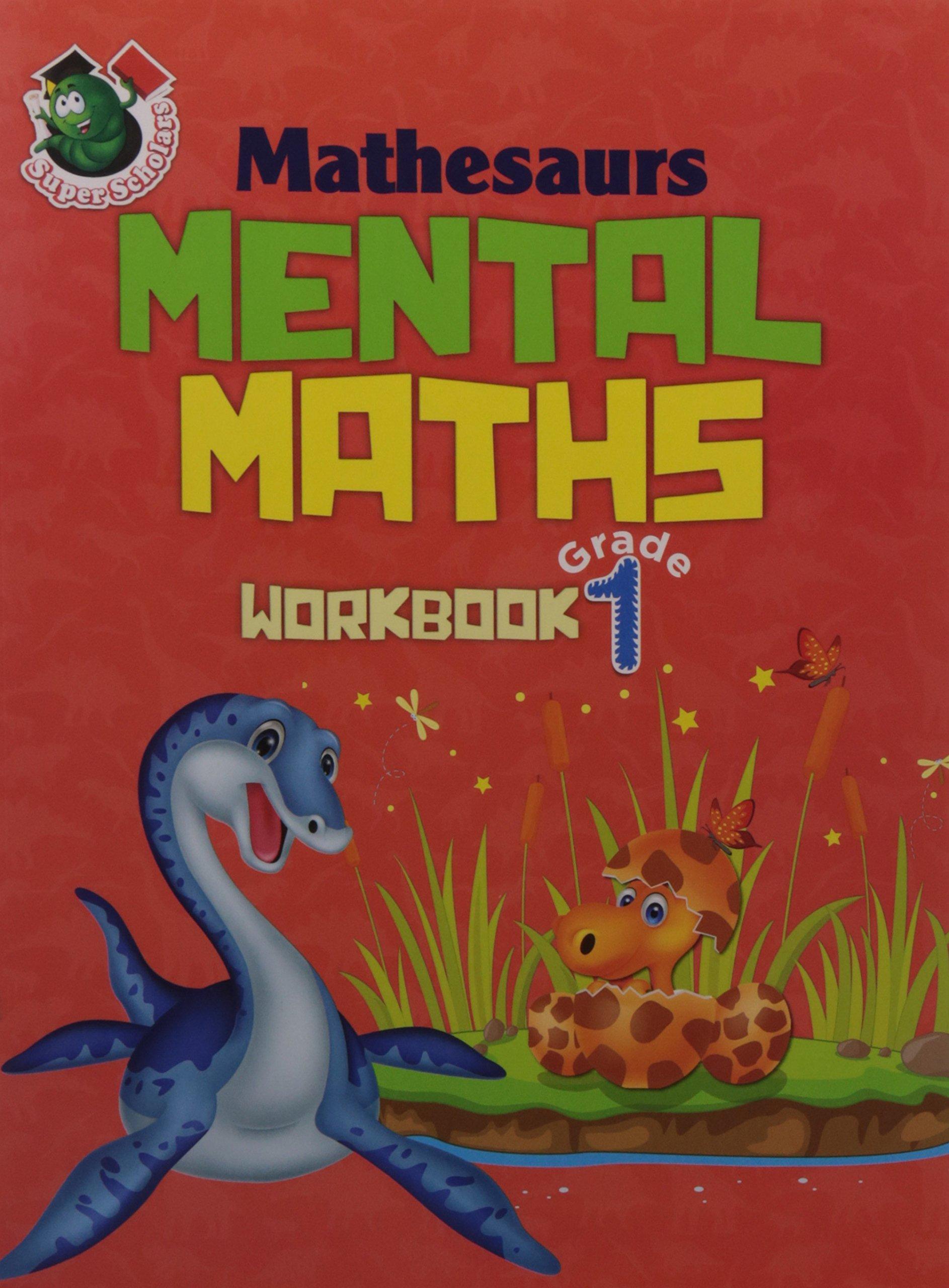 Super Scholars : Mathesaurs Mental Maths Workbook : GRADE 1