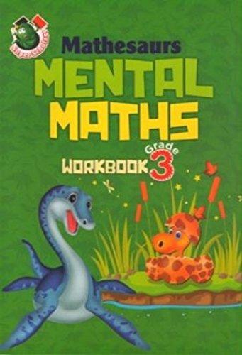 Super Scholars : Mathesaurs Mental Maths Workbook : GRADE 3