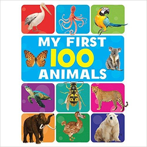 MY FIRST 100 ANIMALS