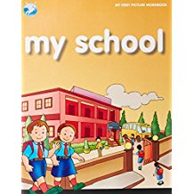 MY SCHOOL - MY FIRST PICTURE WORD BOOK