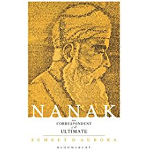 NANAK  THE CORRESPONDENT OF THE ULTIMATE