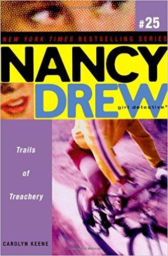 NANCY DREW SERIES # 25 - GIRL DETECTIVE - TRAILS OF TREACHERY