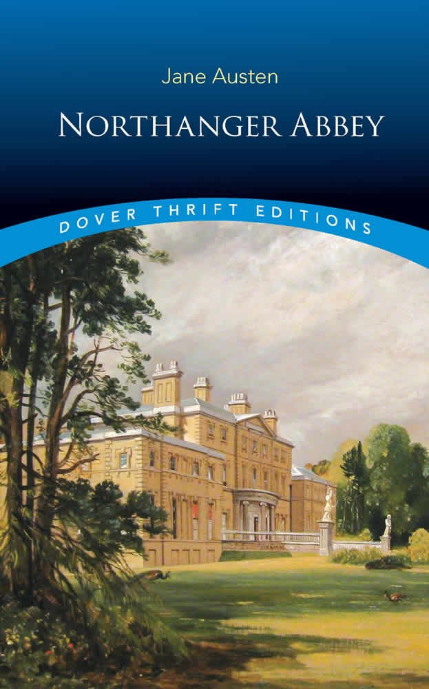 Dover Thrift Editions: NORTHANGER ABBEY