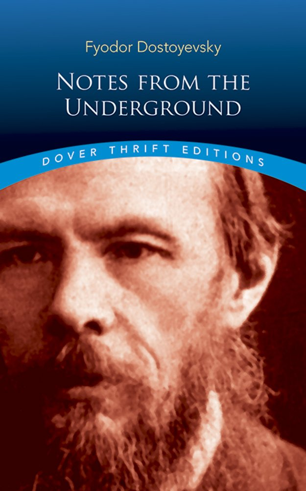 Dover Thrift Editions: NOTES FROM THE UNDERGROUND