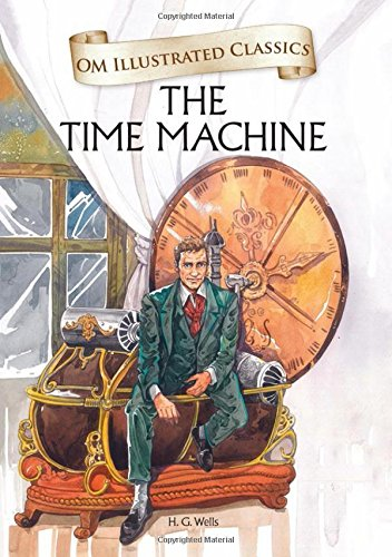 Om Illustrated Classics : THE TIME MACHINE
