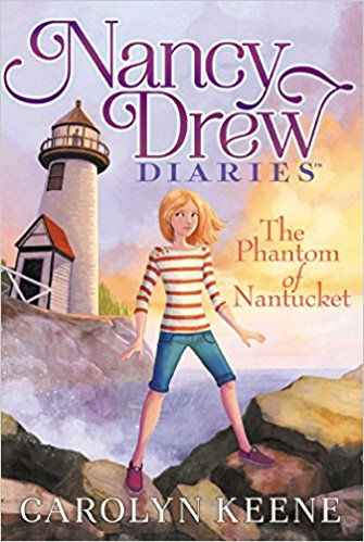 NANCY DREW DIARIES # 7 - THE PHANTOM OF NANTUCKET