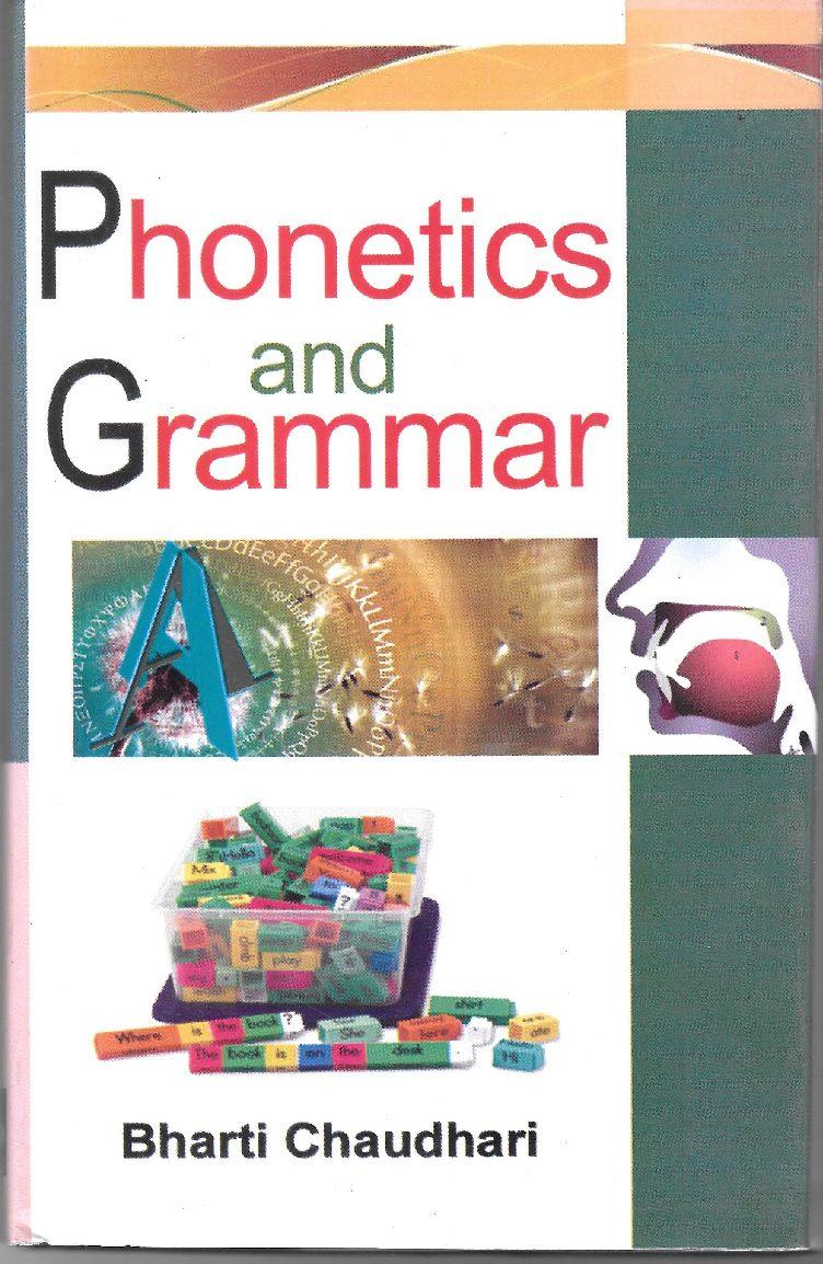Phonetics and Grammar - Bharti Chaudhari