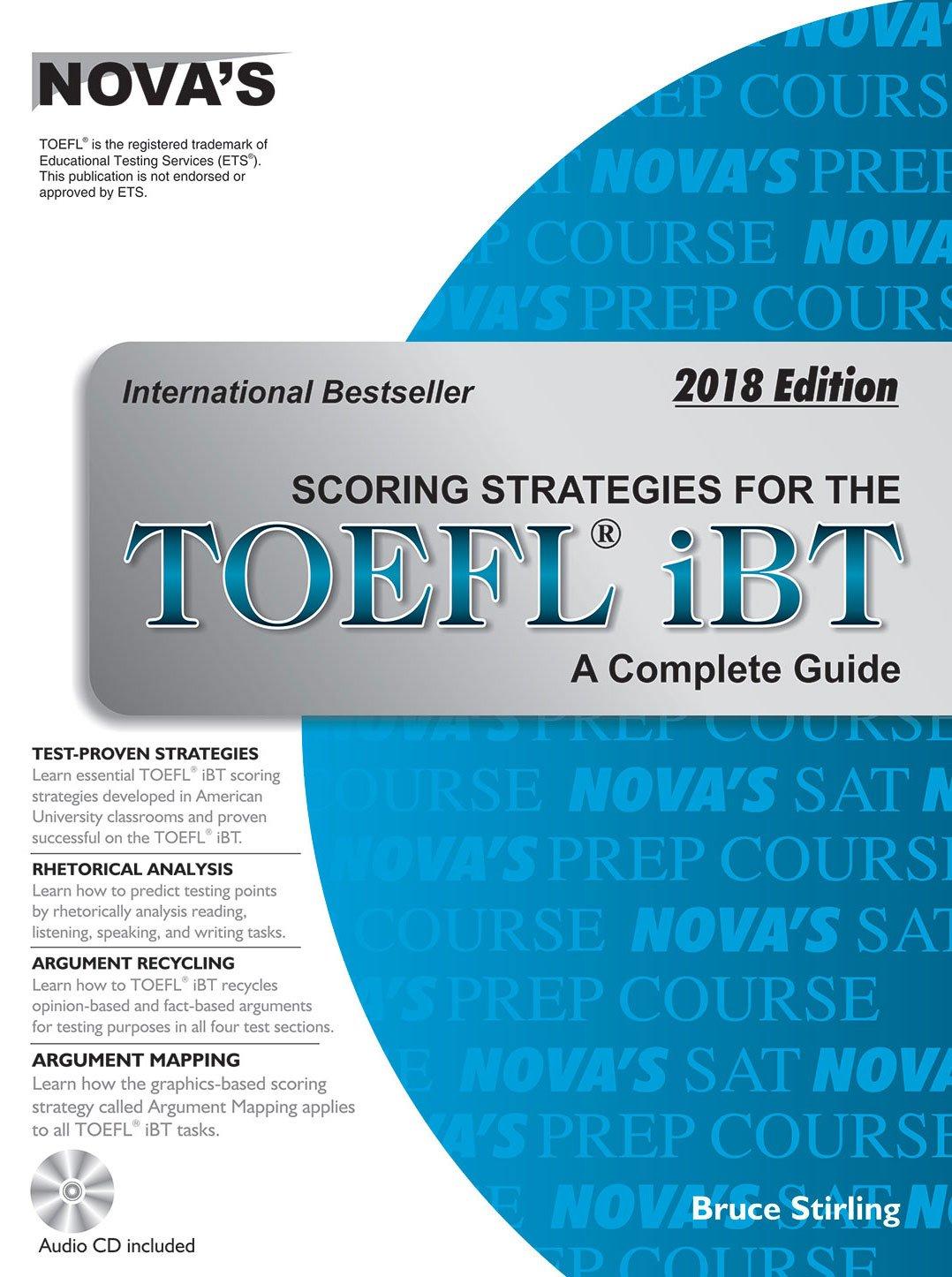 NOVA'S SCORING STRATEGIES FOR THE TOEFL IBT - 2018 EDITION