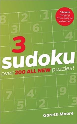 3 SUDOKU : OVER 200 ALL NEW PUZZLES! - 5 LEVELS RANGING FROM EASY TO EXTREME!