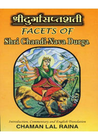 Shri Durgashapshati Facets of Shri Chandi-Nava Durga