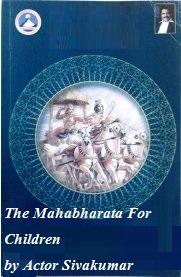 The Mahabharata For Children by Actor Sivakumar