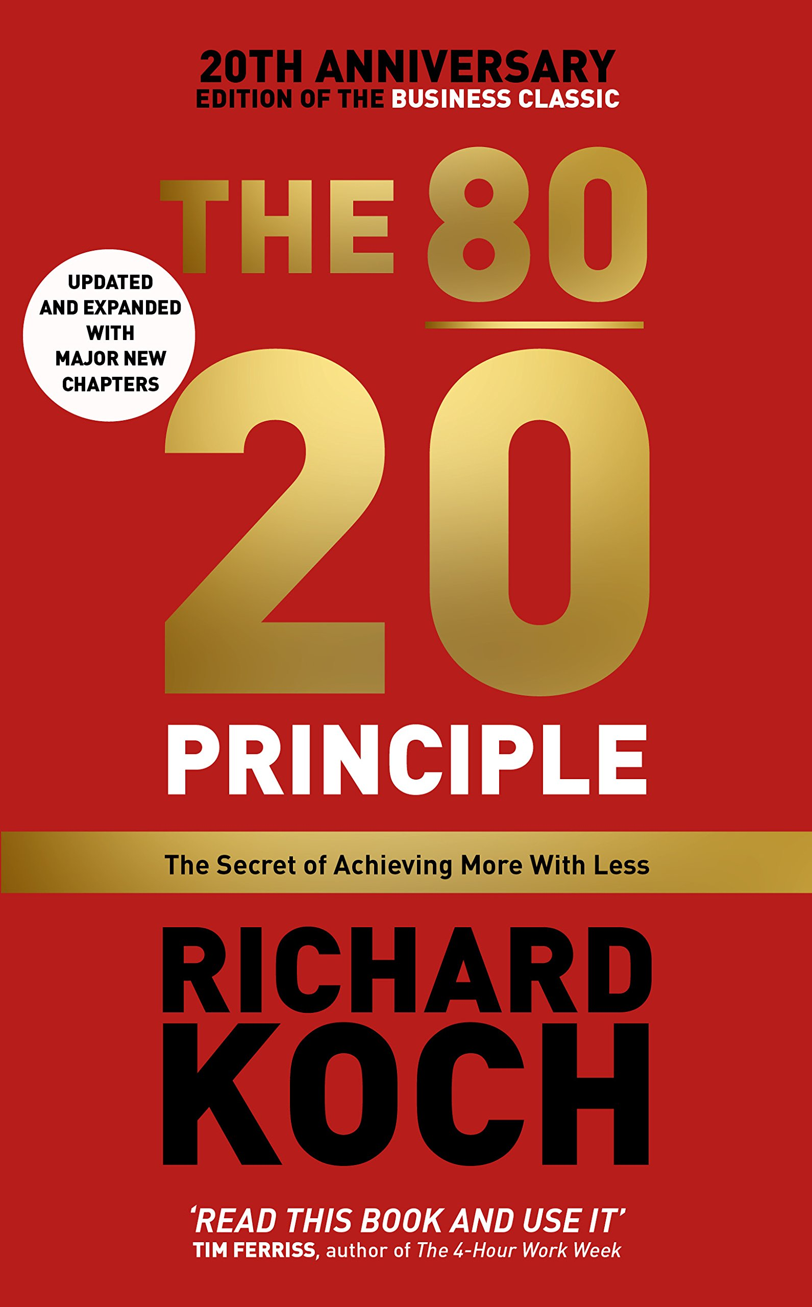 THE 80-20 PRINCIPLE : The Secret of Achieving More With Less - Updated and Expanded wit Major New Chapters