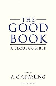 THE GOOD BOOK - A SECULAR BIBLE