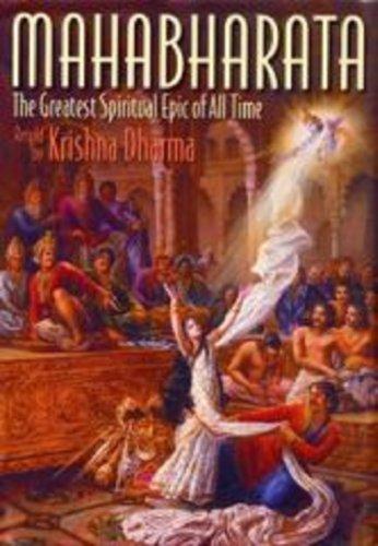 MAHABHARATA : The Greatest Spiritual Epic of all time - By Krishna Dharma
