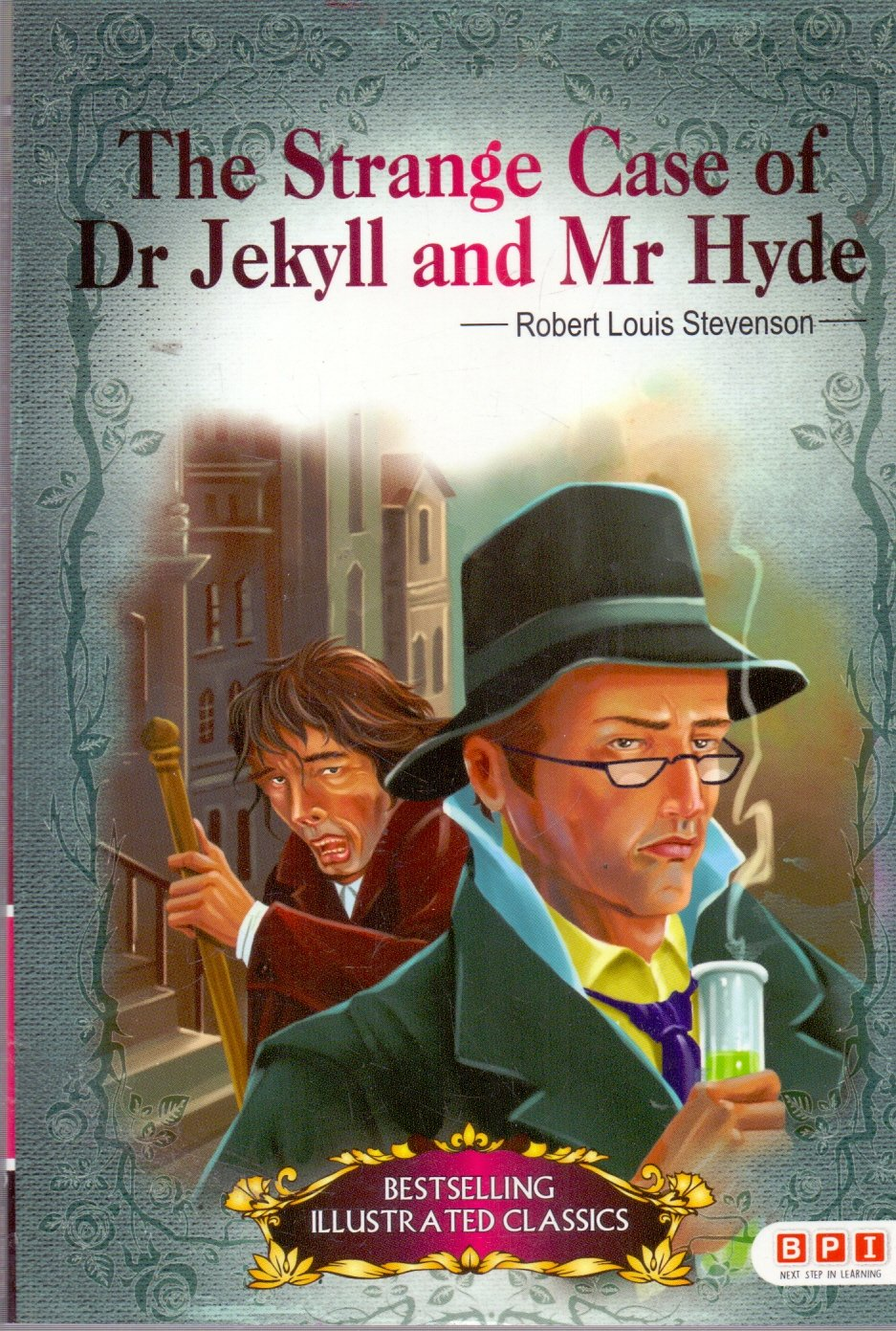 Bestselling Illustrated Classics: THE STRANGE CASE OF DR. JEKYLL AND MR. HYDE - Dover Thrift Editions