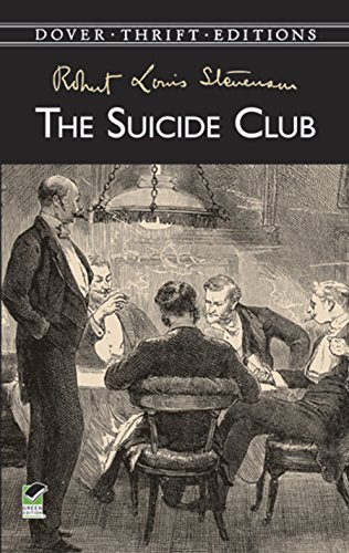 Dover Thrift Editions: THE SUICIDE CLUB - Unabridged
