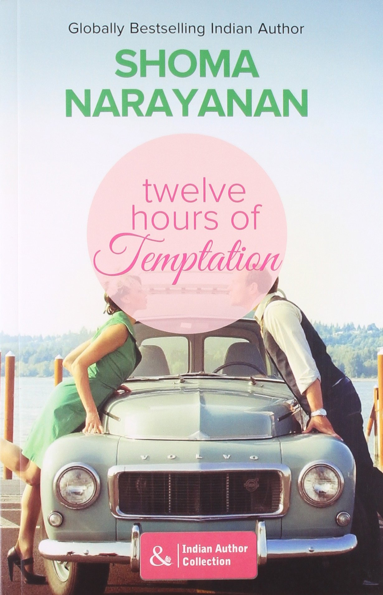 TWELVE HOURS OF TEMPTATION - Mills & Boon Indian Author Collection