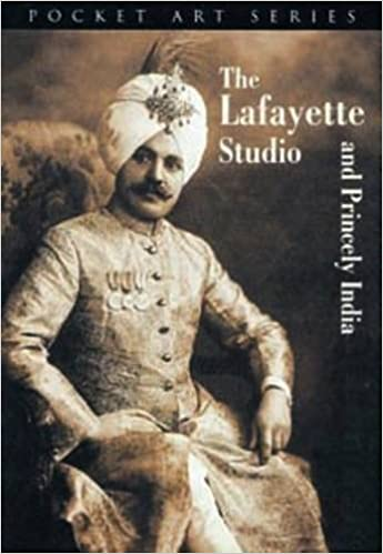 THE LAFAYETTE STUDIO AND PRINCELY INDIA (POCKET ART SERIES) - RUSSELL HARRIS