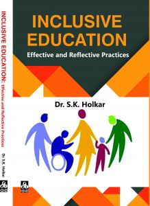 Inclusive Education:Effective and Reflective Practices