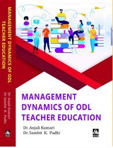 Management Dynamics of ODL Teacher Education
