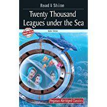 20000 LEAGUES UNDER THE SEA - PEGASUS ABRIDGED CLASSICS- READ AND SHINE SERIES