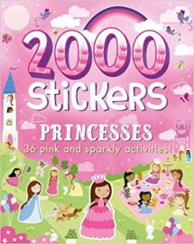 2000 STICKERS PRINCESSES 36 pink and sparkly activities!