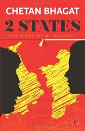 2 STATES : THE STORY OF MY MARRIAGE - BY Chetan Bhagat