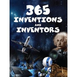365 INVENTIONS AND INVENTORS